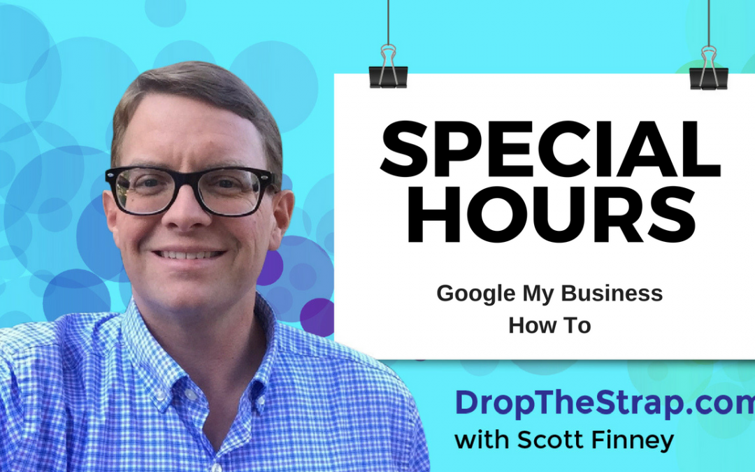 Special hours in Google My Business How to update
